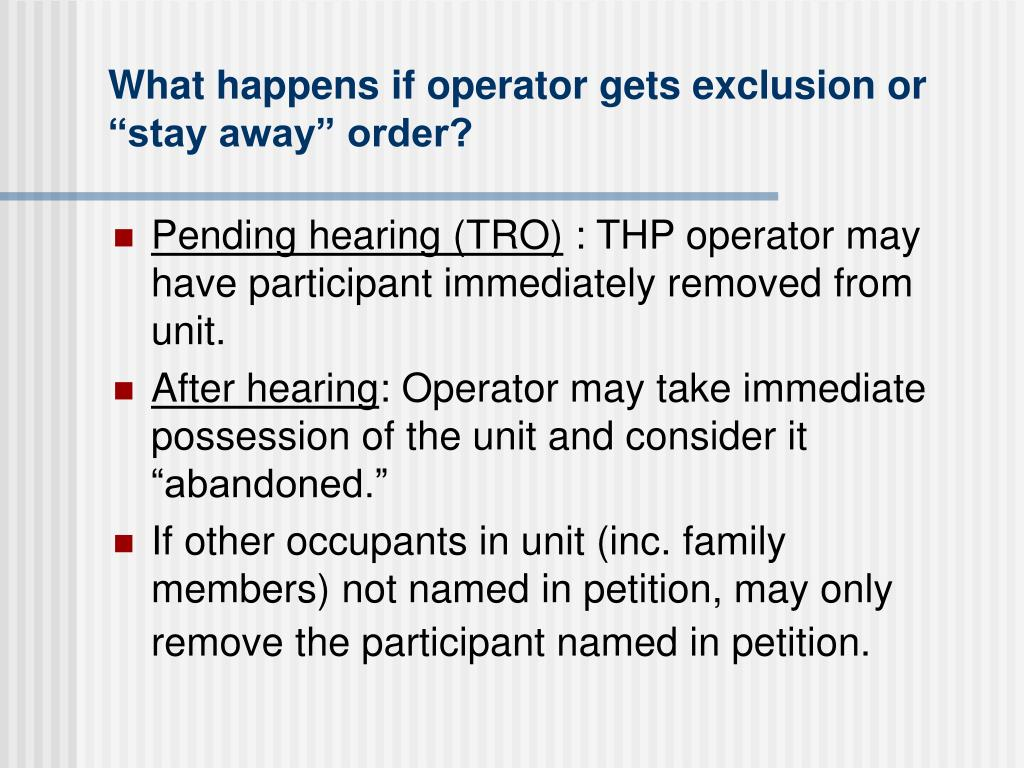 "What happens if operator gets exclusion or ""stay away"" order?"