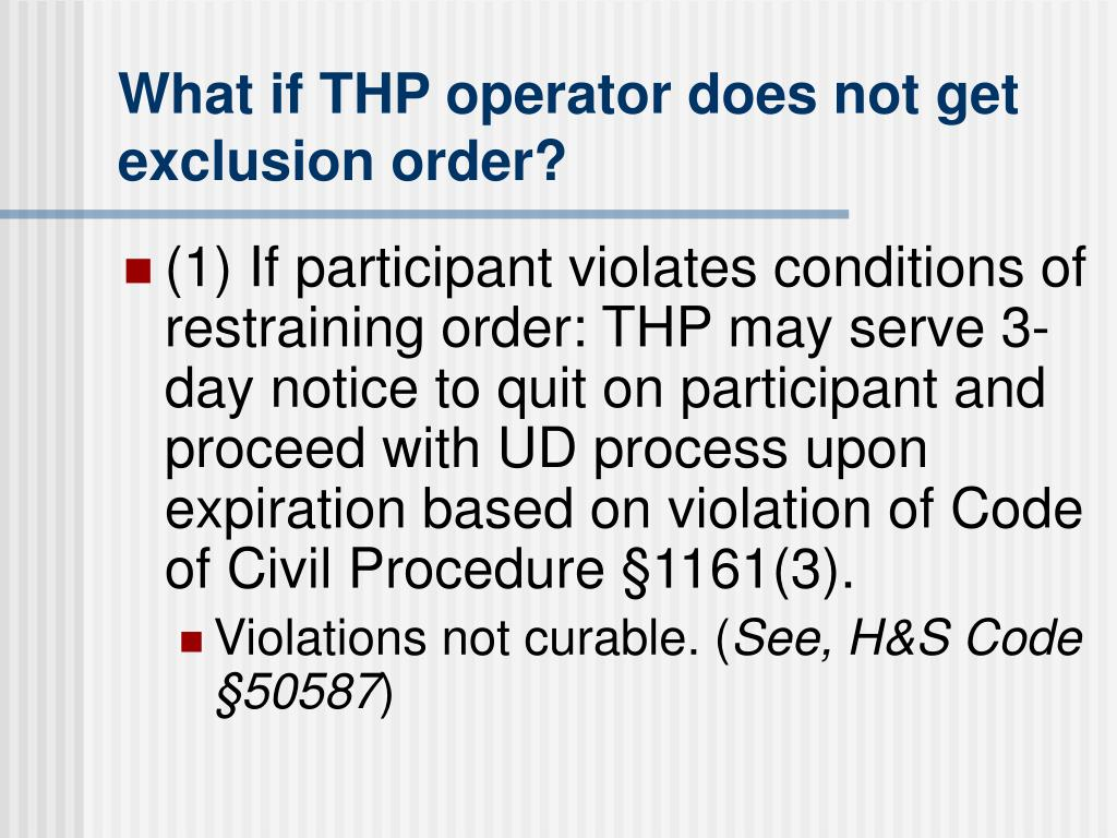 What if THP operator does not get exclusion order?