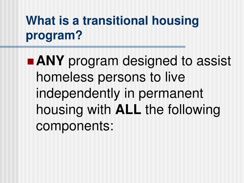 What is a transitional housing program?