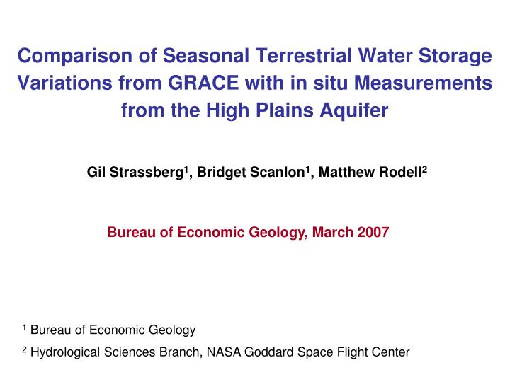 Comparison of Seasonal Terrestrial Water Storage Variations from GRACE with in situ Measurements from the High Plains Aquifer