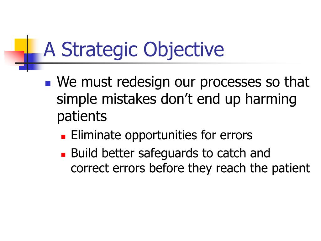 A Strategic Objective