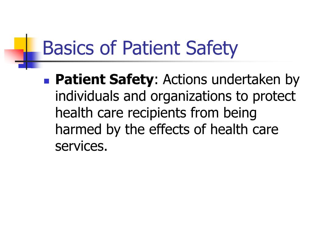 Basics of Patient Safety