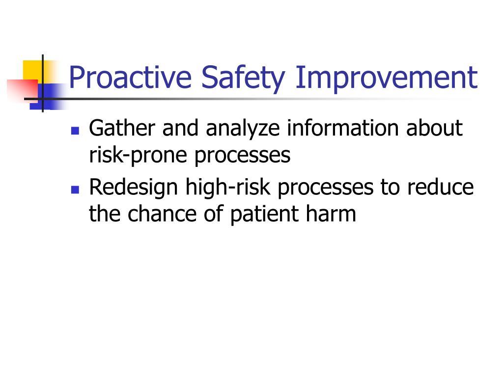 Proactive Safety Improvement