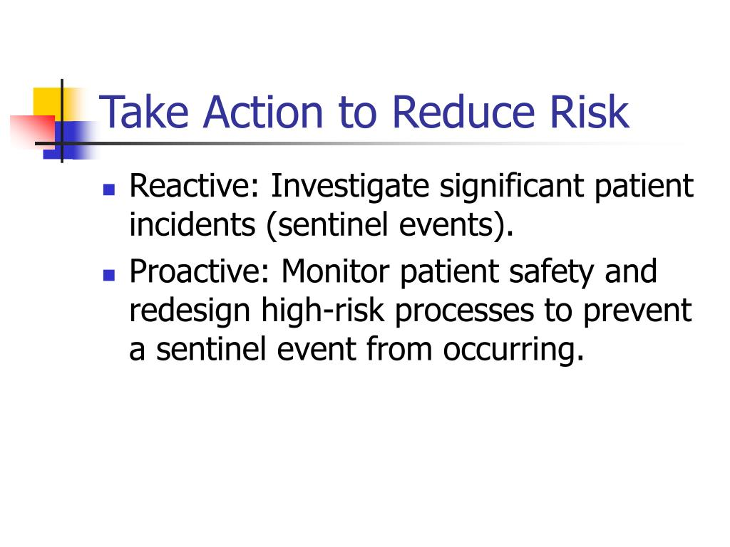 Take Action to Reduce Risk