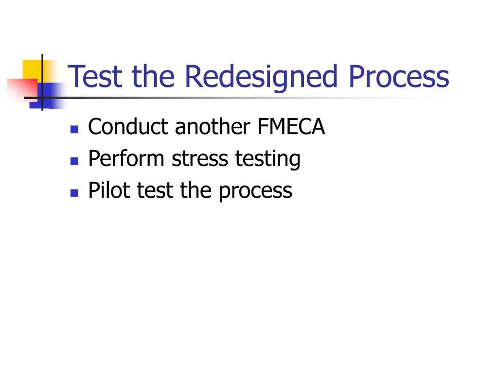 Test the Redesigned Process