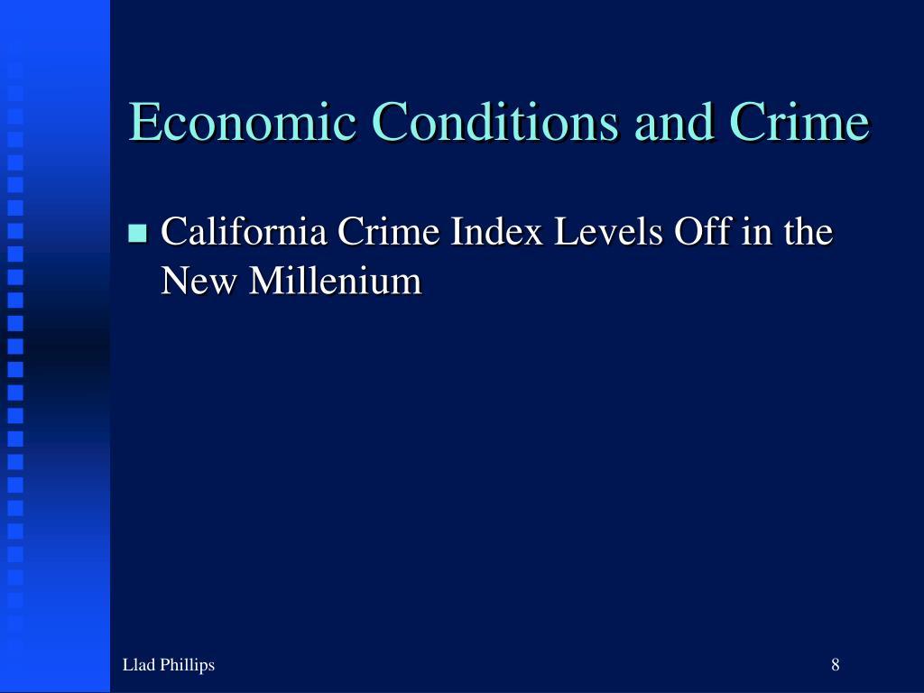 Economic Conditions and Crime