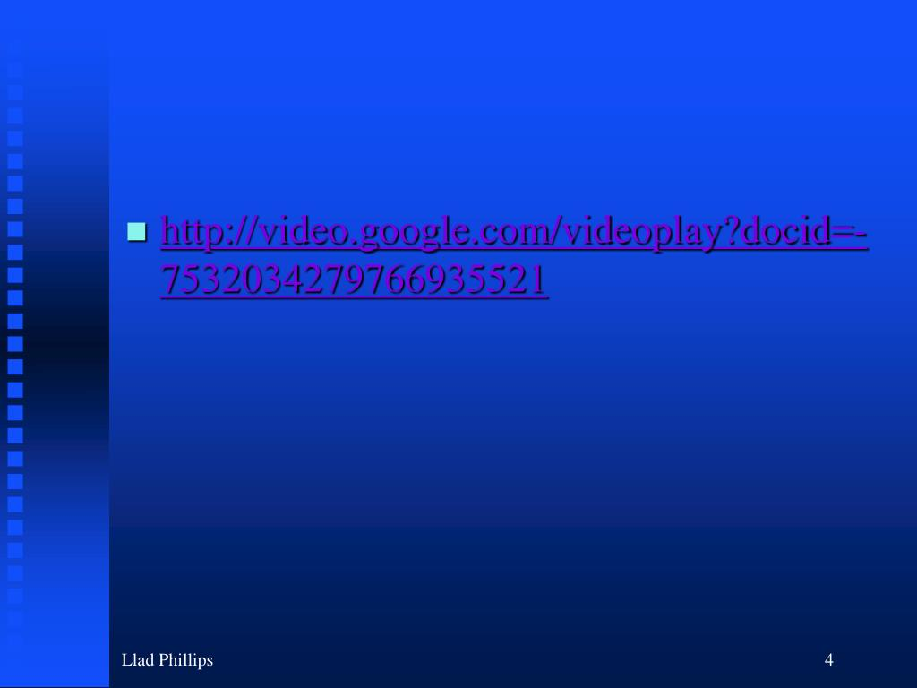http://video.google.com/videoplay?docid=-7532034279766935521
