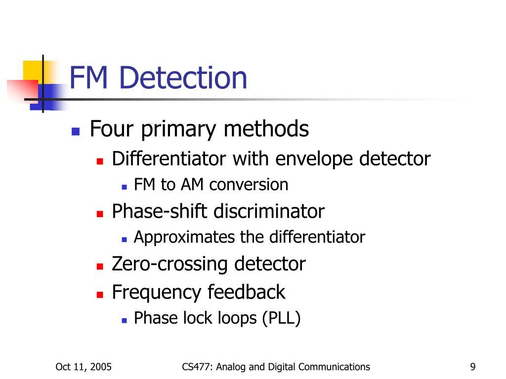 FM Detection