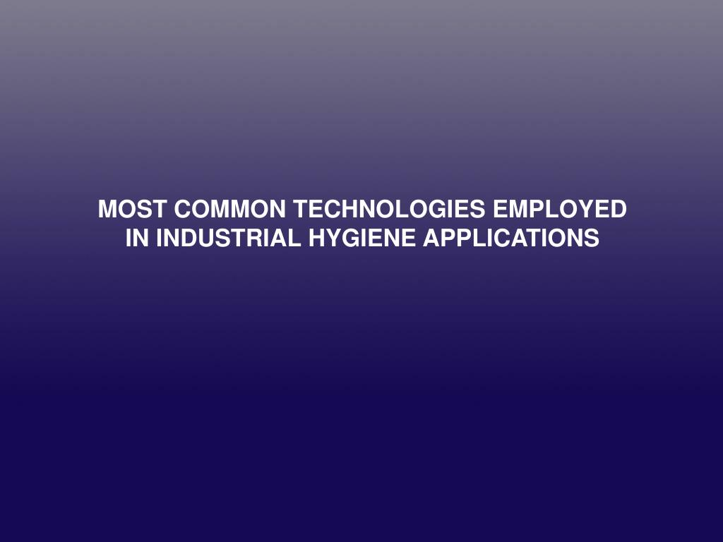 MOST COMMON TECHNOLOGIES EMPLOYED