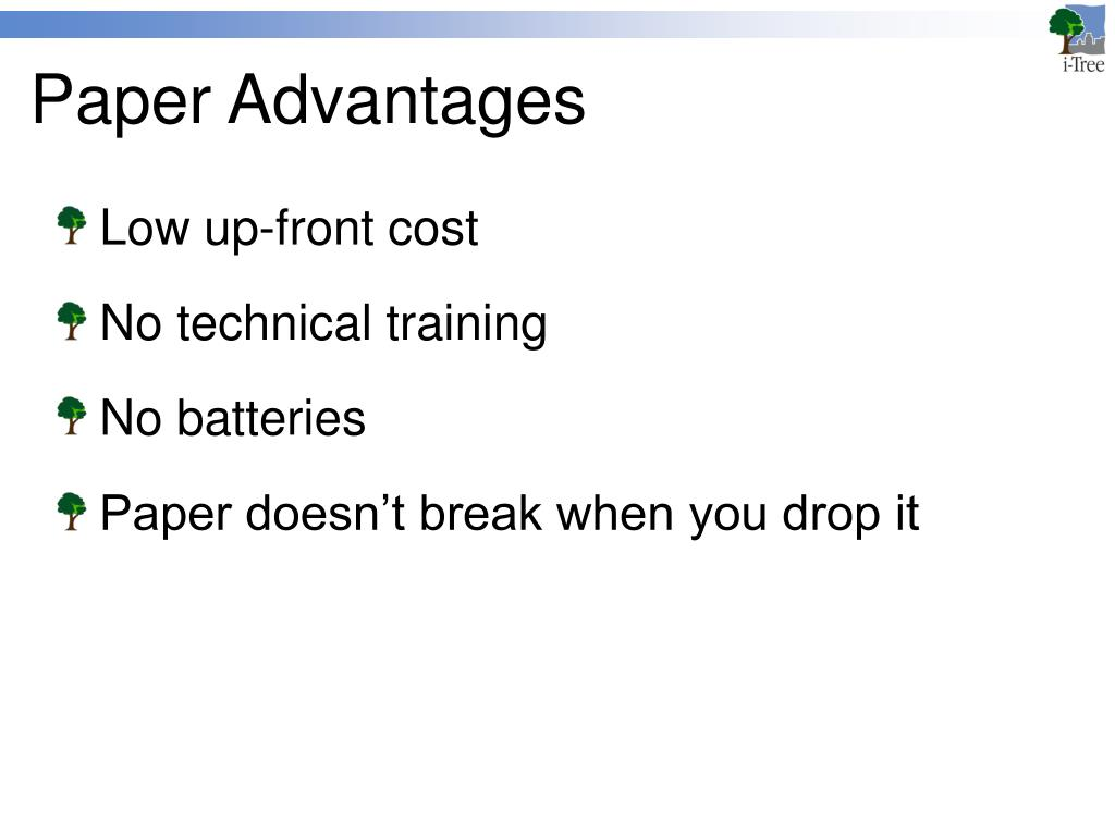 Paper Advantages