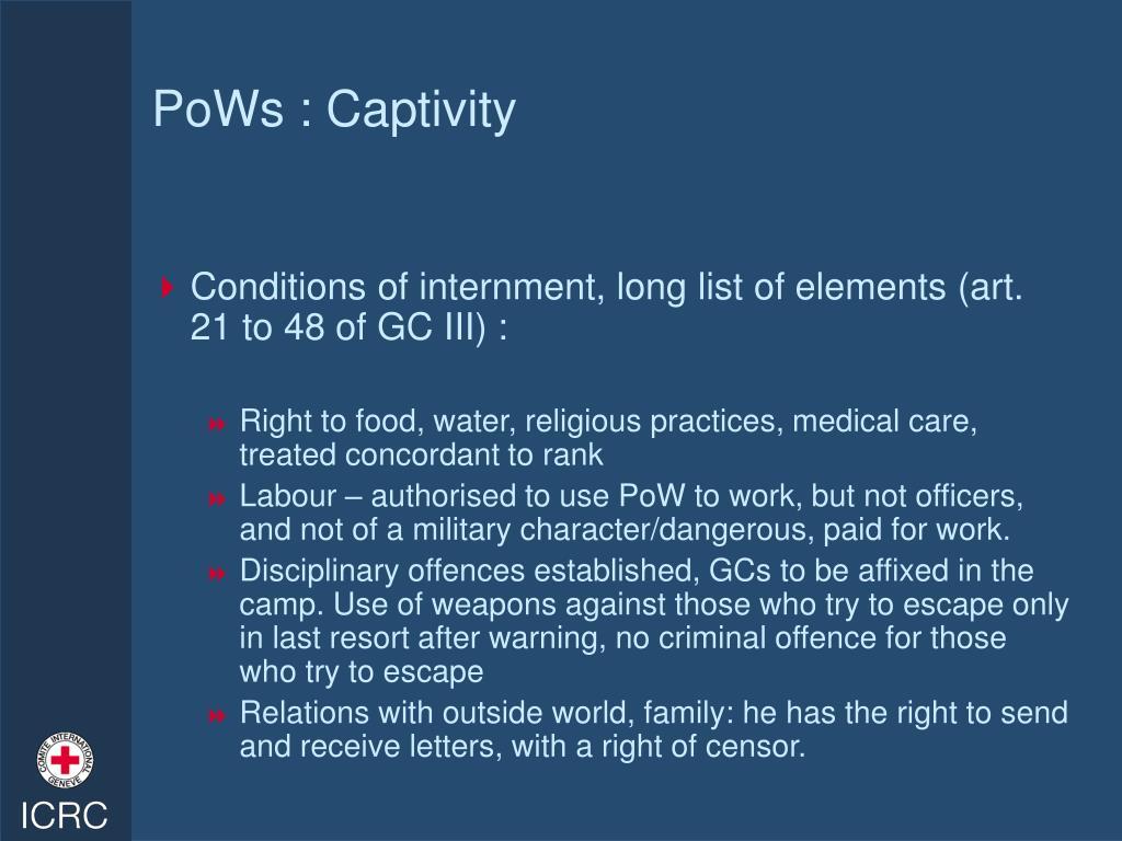 PoWs : Captivity