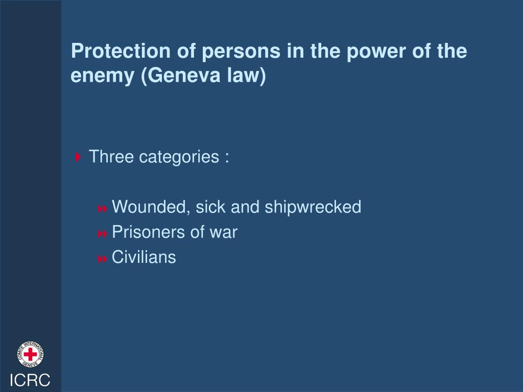 Protection of persons in the power of the enemy (Geneva law)