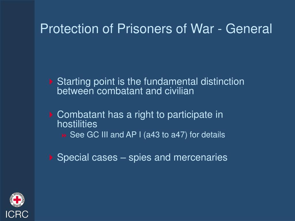 Protection of Prisoners of War - General