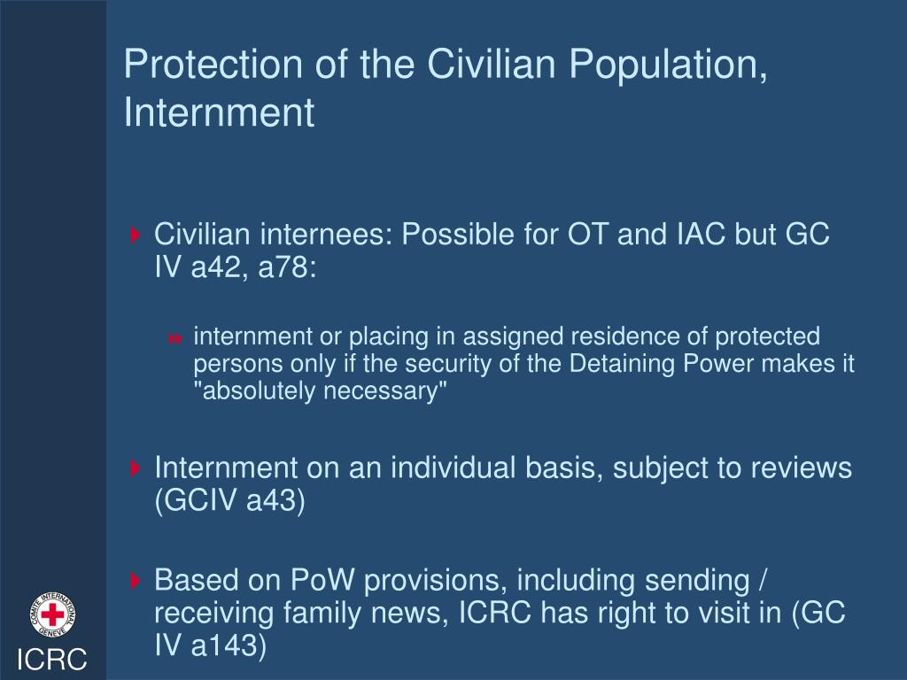Protection of the Civilian Population, Internment