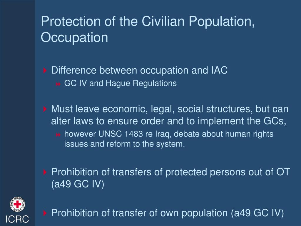 Protection of the Civilian Population, Occupation