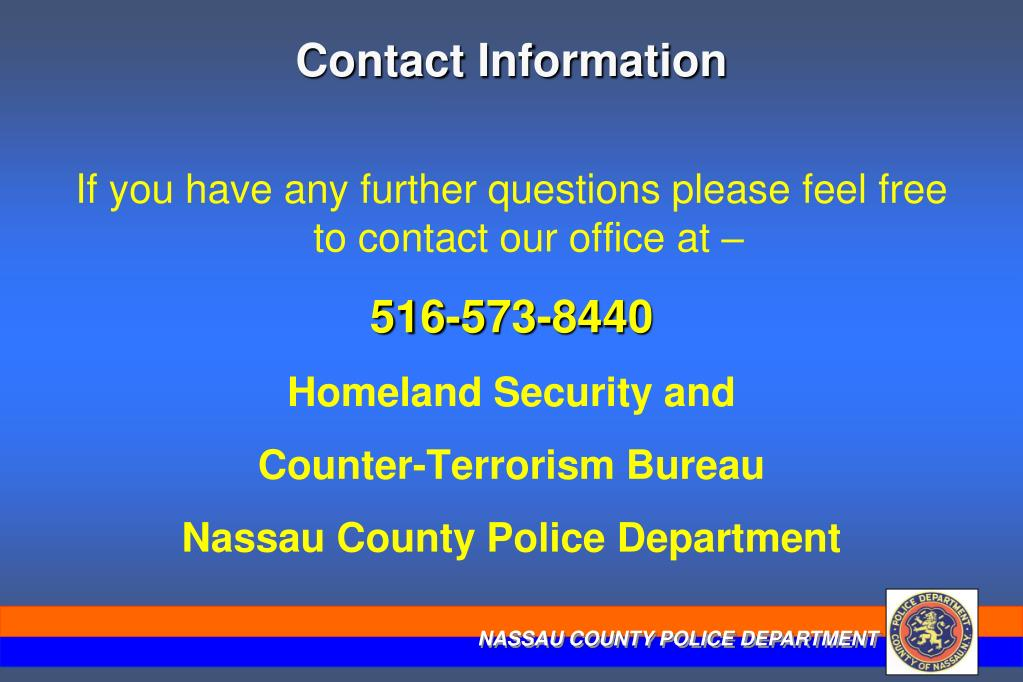 If you have any further questions please feel free to contact our office at –