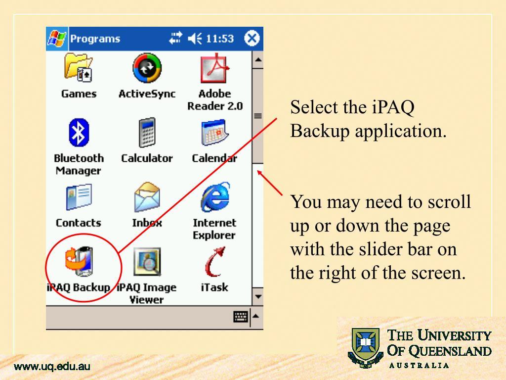 Select the iPAQ Backup application.