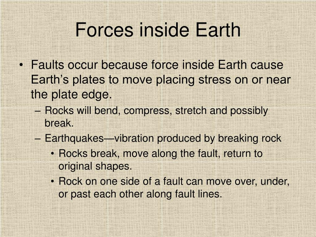 Forces inside Earth