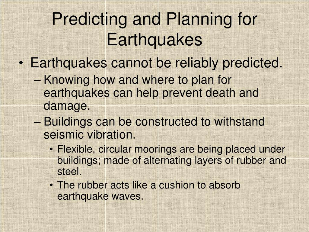 Predicting and Planning for Earthquakes