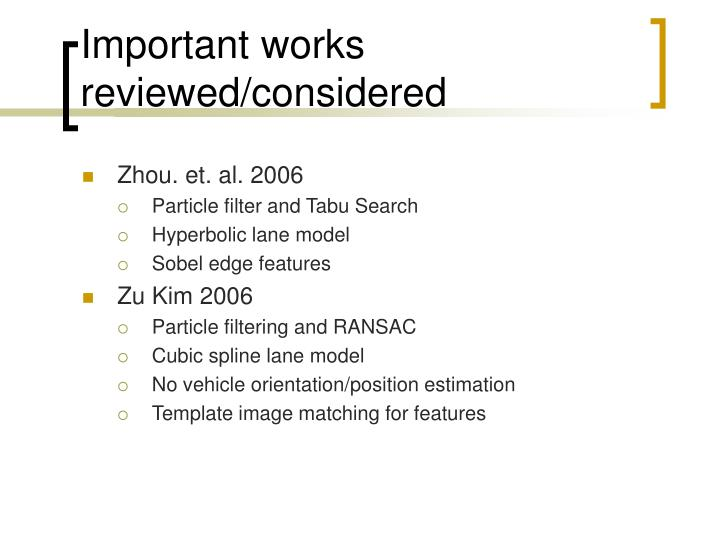 Important works reviewed/considered