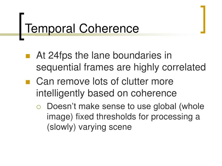 Temporal Coherence