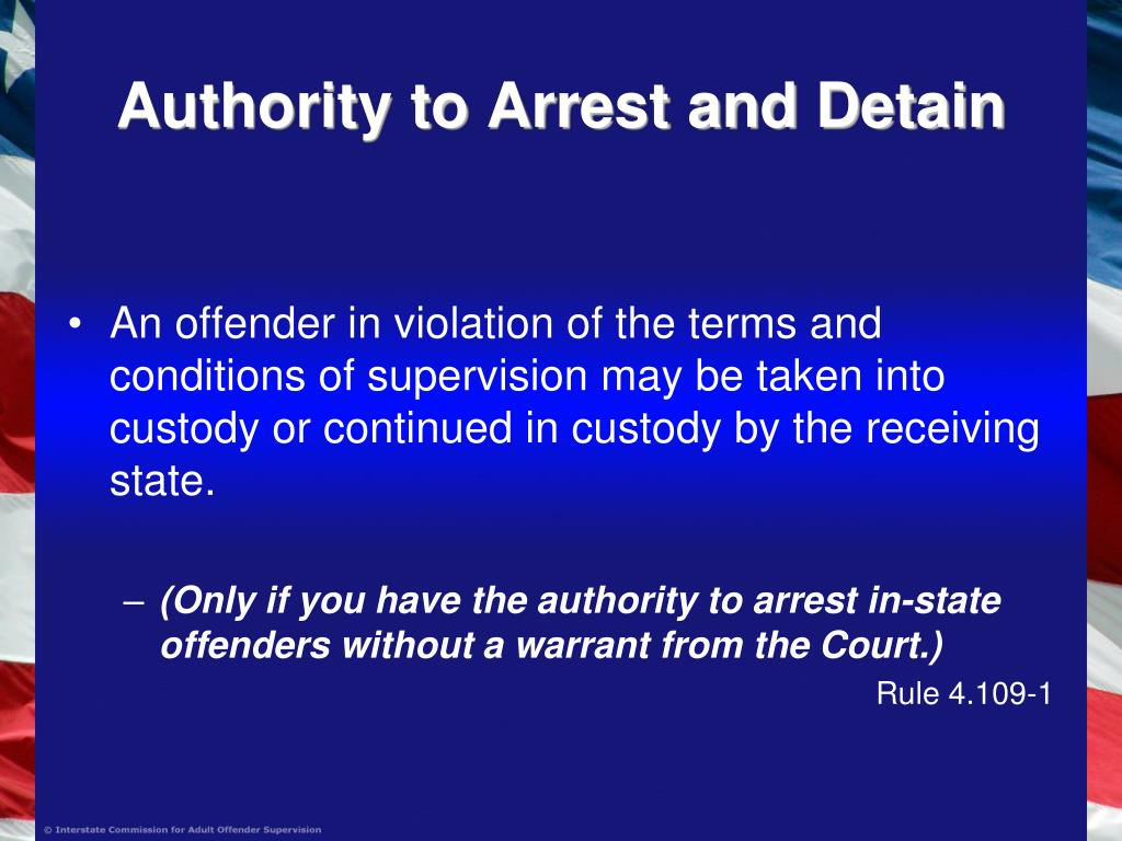 Authority to Arrest and Detain