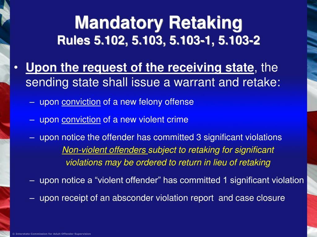 Mandatory Retaking