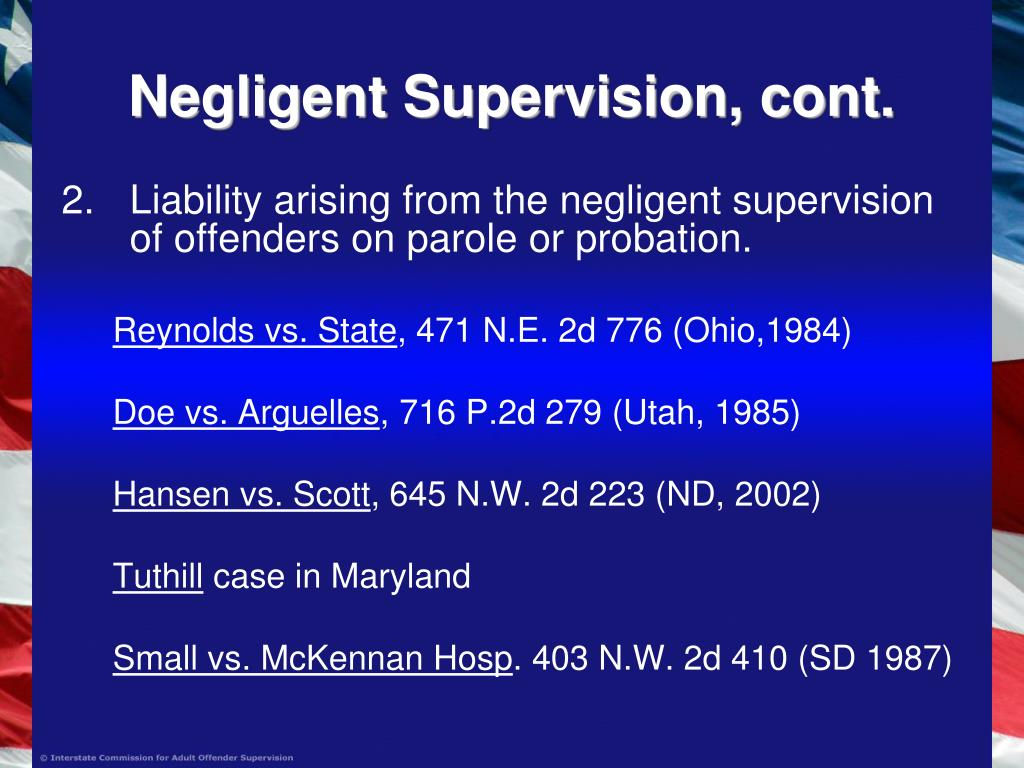Negligent Supervision, cont.