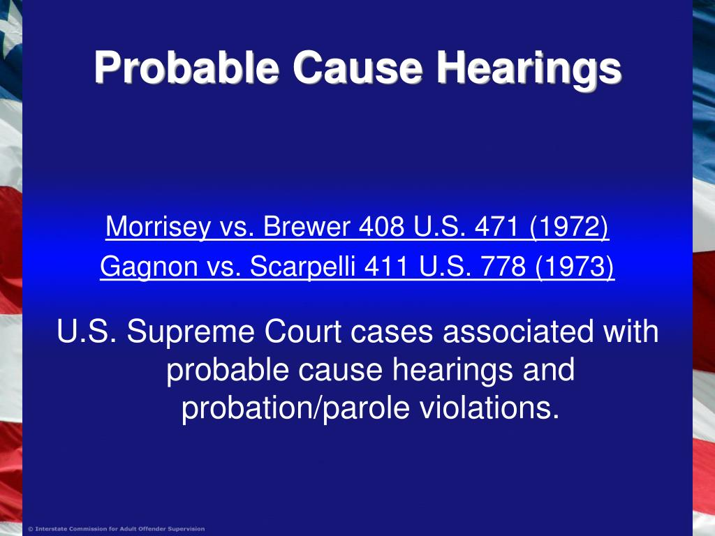Probable Cause Hearings