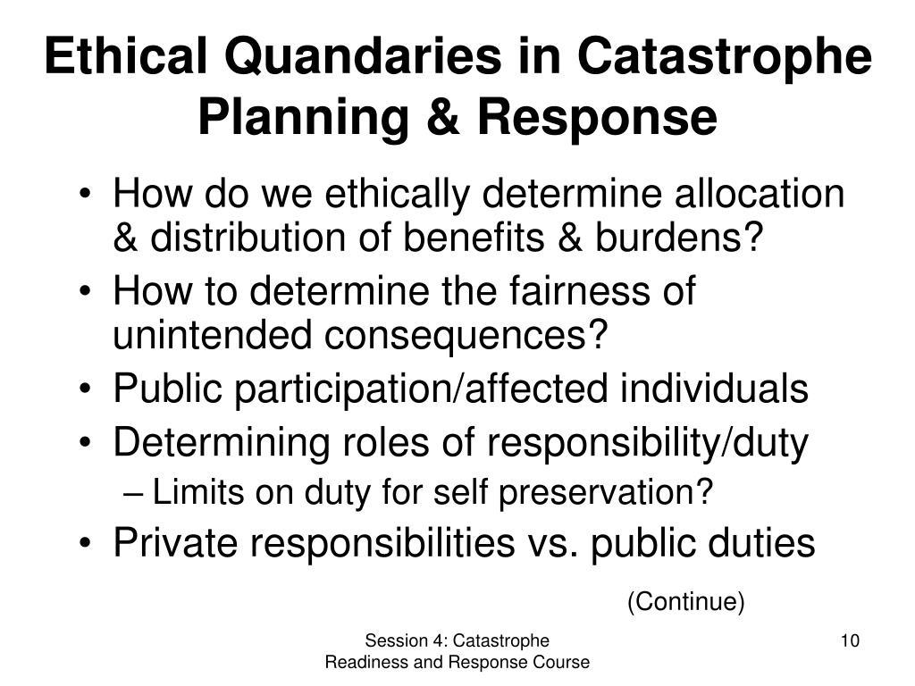 Ethical Quandaries in Catastrophe Planning & Response