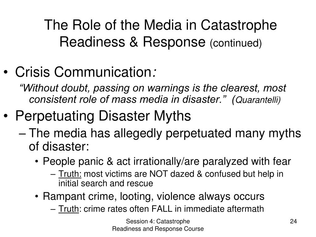 The Role of the Media in Catastrophe Readiness & Response
