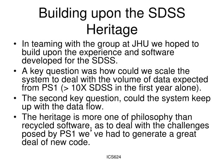 Building upon the SDSS Heritage