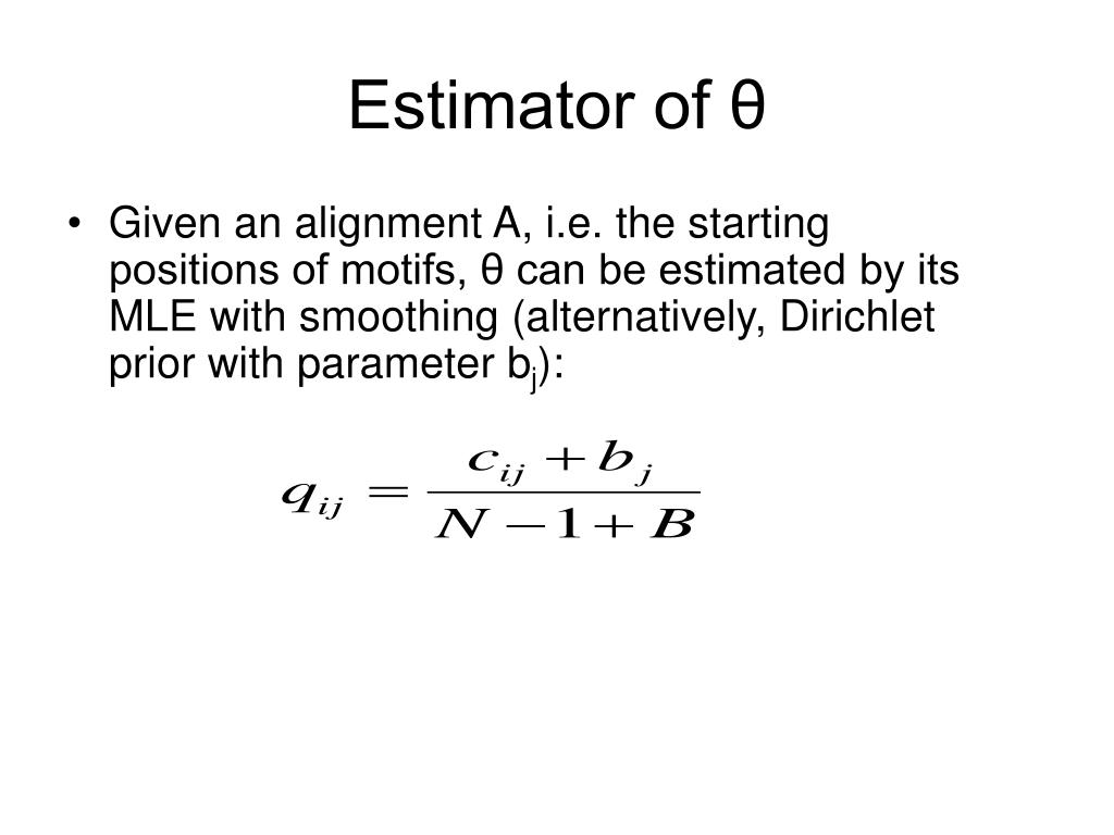 Estimator of θ