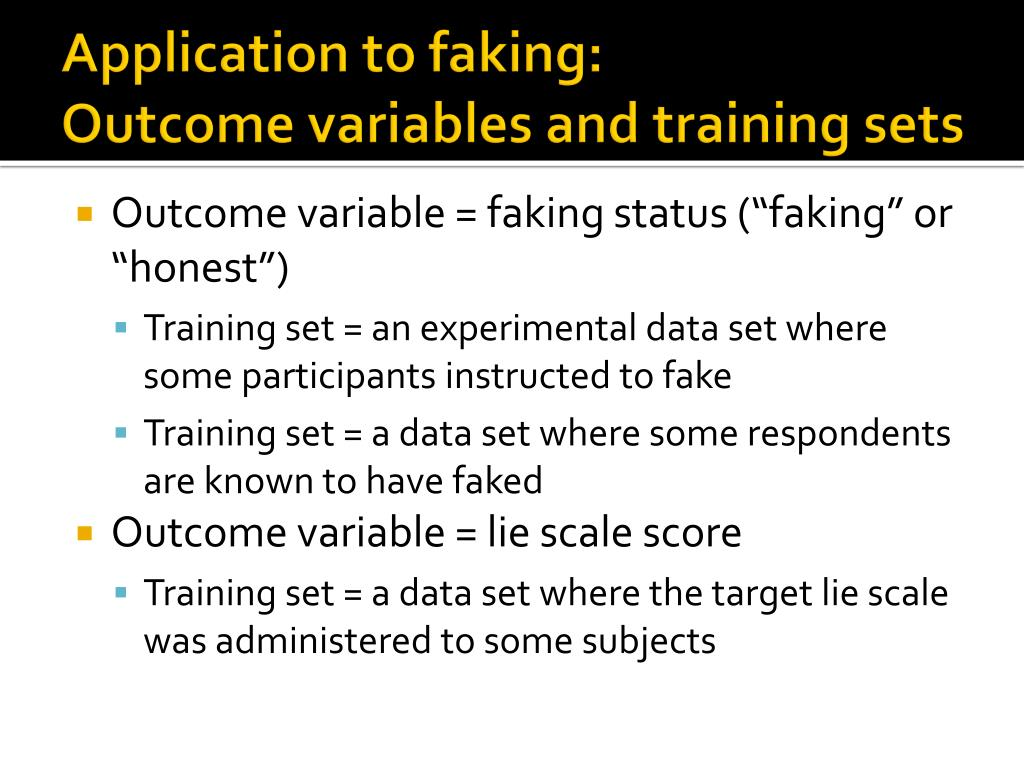 Application to faking: