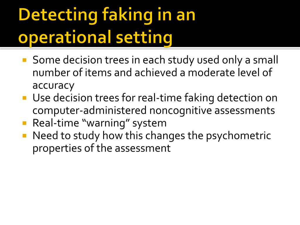 Detecting faking in an operational setting
