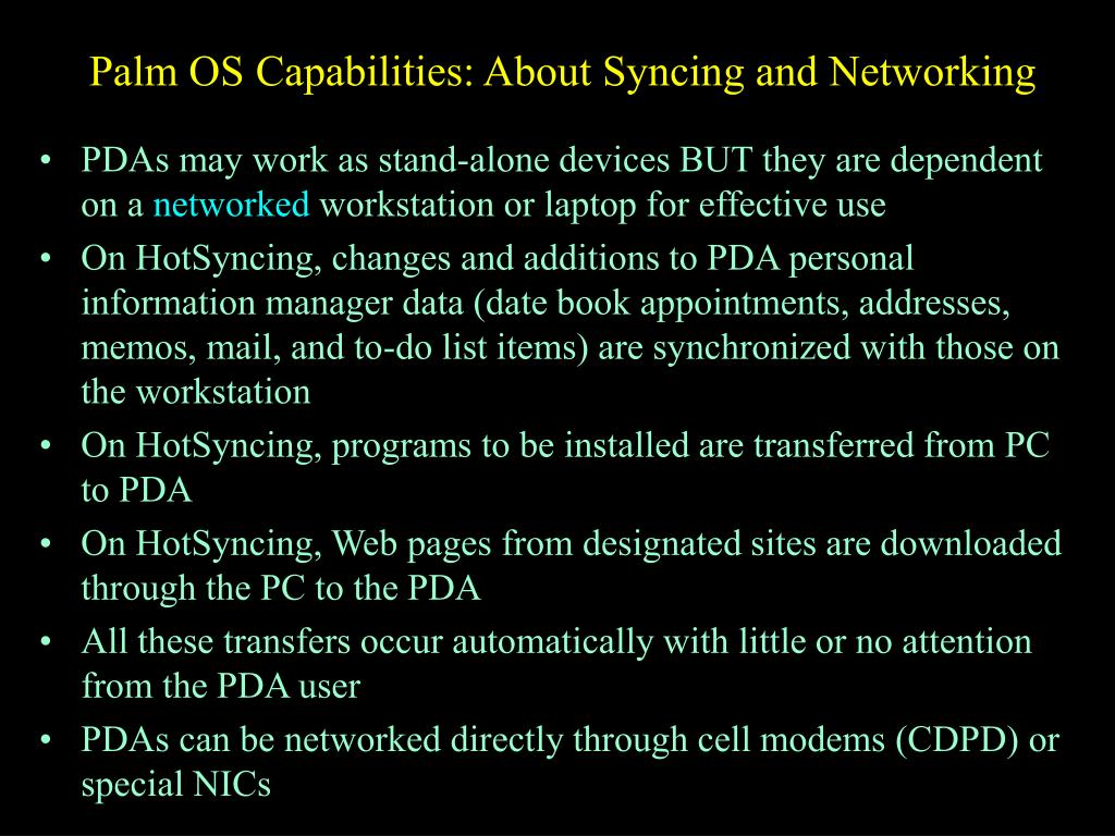 Palm OS Capabilities: About Syncing and Networking