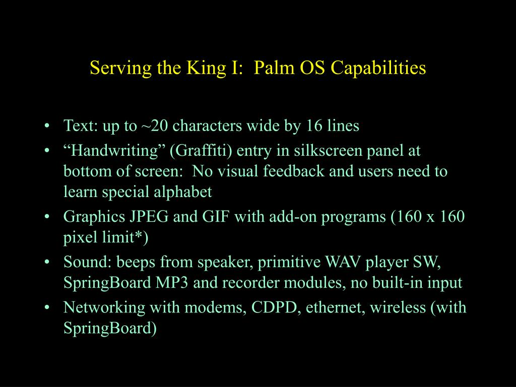 Serving the King I:  Palm OS Capabilities