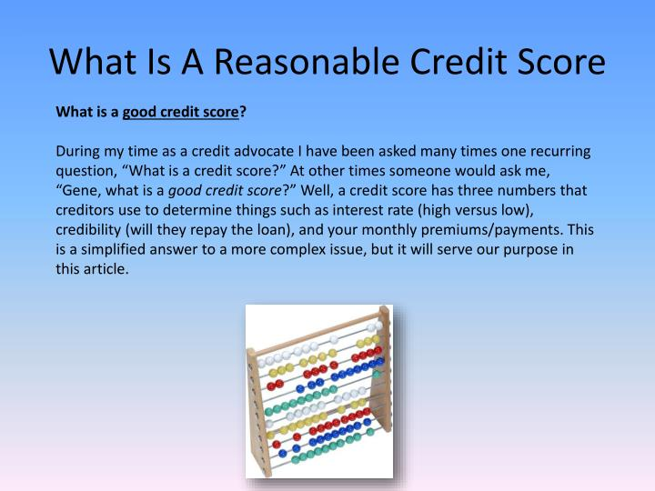 What is a reasonable credit score2