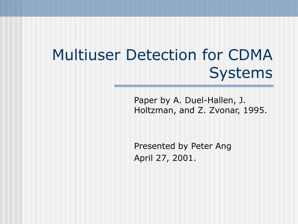 Multiuser Detection for CDMA Systems