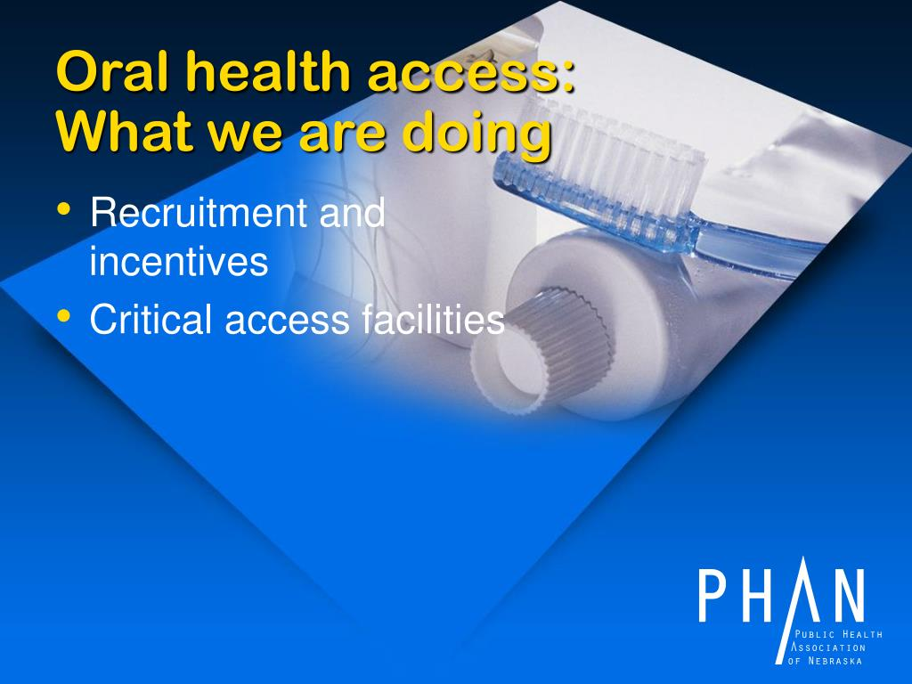 Oral health access: