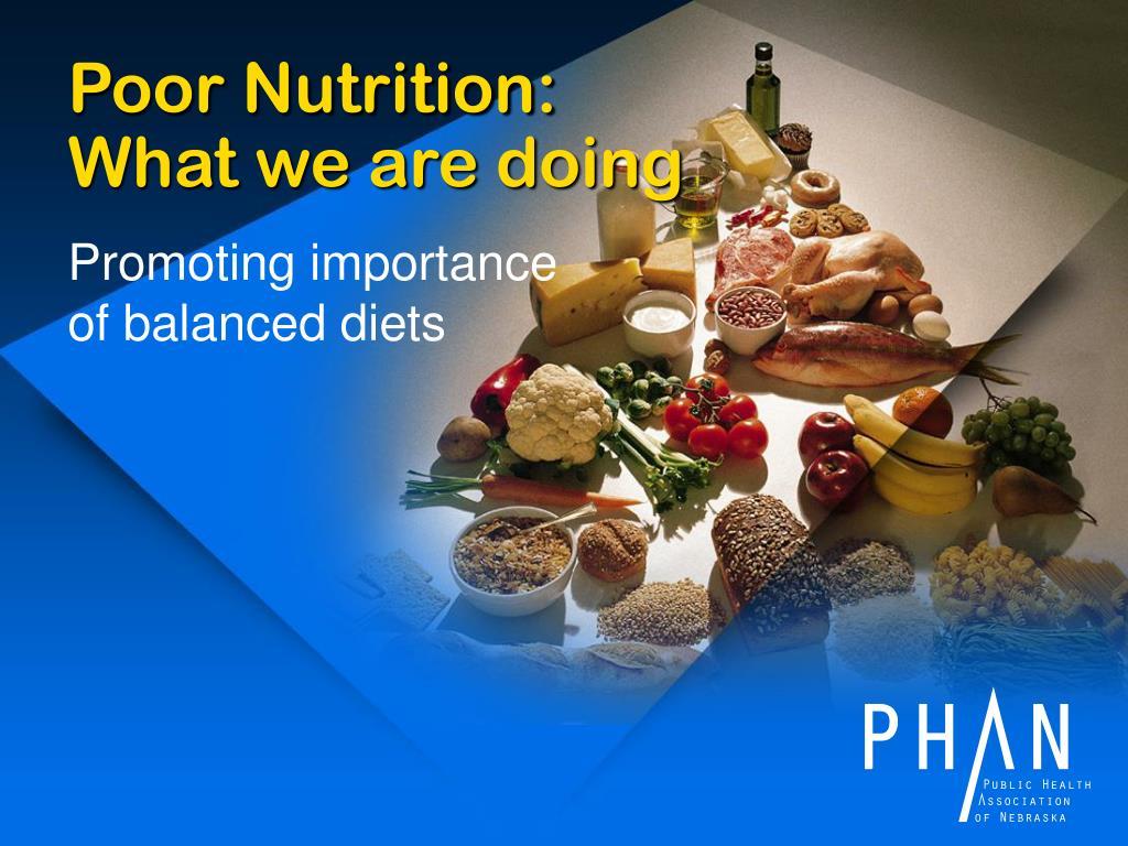 Poor Nutrition: