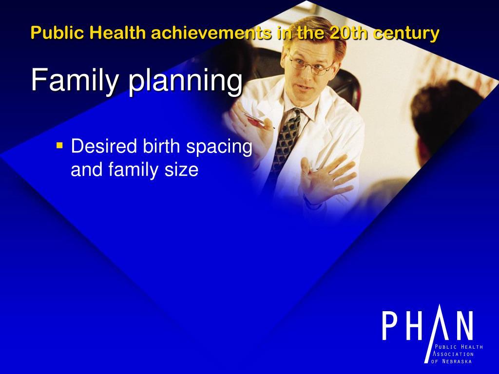 Public Health achievements in the 20th century