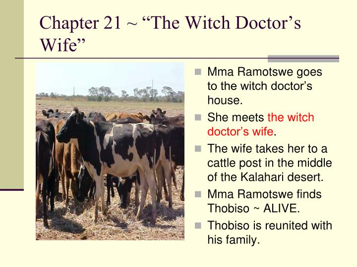 "Chapter 21 ~ ""The Witch Doctor's Wife"""