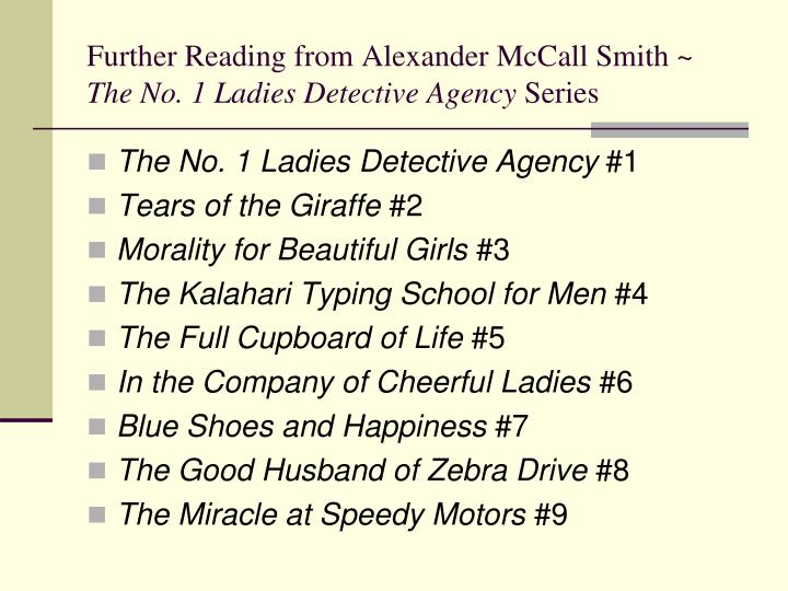 Further Reading from Alexander McCall Smith ~
