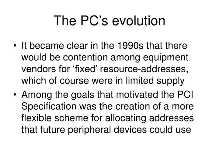 The pc s evolution