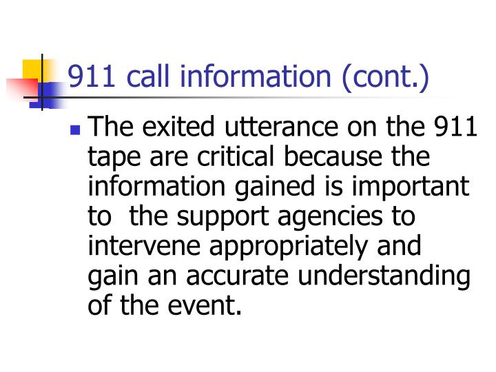 911 call information (cont.)