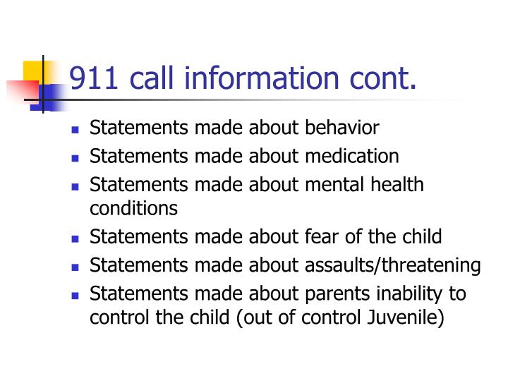 911 call information cont.