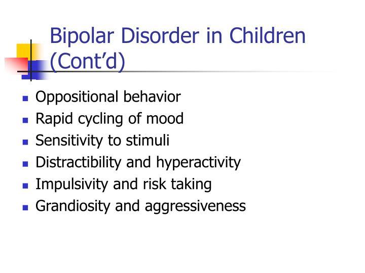 Bipolar Disorder in Children (Cont'd)