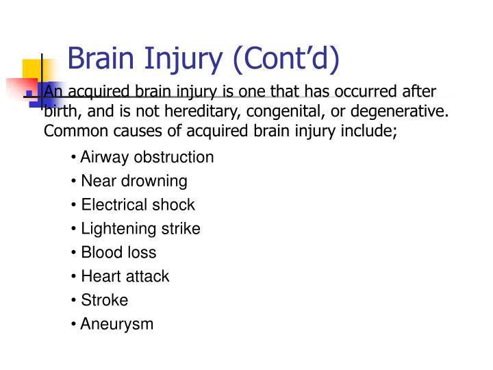 Brain Injury (Cont'd)
