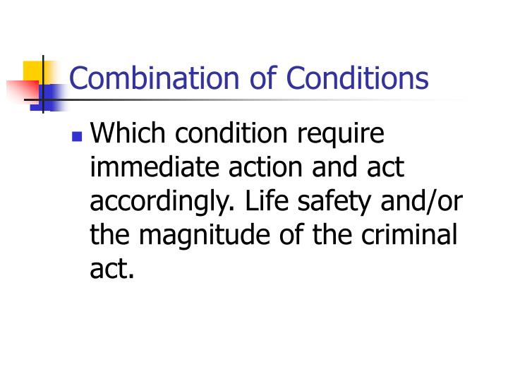 Combination of Conditions